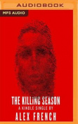 The Killing Season [Audio]