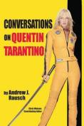 Conversations on Quentin Tarantino