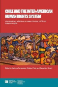 Chile and the Inter-American Human Rights System