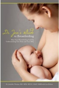 Dr. Jen's Guide to Breastfeeding