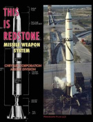 This Is Redstone Missile Weapon System