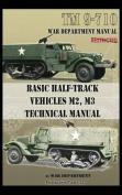Basic Half-Track Vehicles M2, M3 Technical Manual