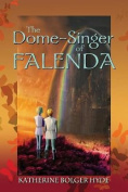 The Dome-Singer of Falenda