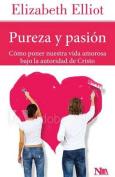 Pureza y Pasion [Spanish]