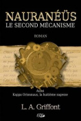 Nauraneus: Le Second Mecanisme [FRE]