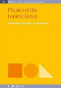 Physics of the Lorentz Group