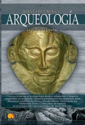 Breve Historia de La Arqueologia