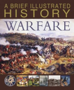 A Brief Illustrated History of Warfare (Fact Finders