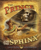 The Prince and the Sphinx (Nonfiction Picture Books