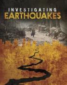Investigating Earthquakes (Edge Books