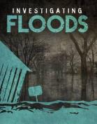Investigating Floods (Edge Books