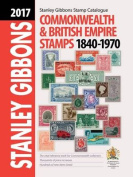 2017 Commonwealth & Empire Stamp Catalogue 1840-1970