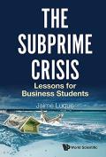 The Subprime Crisis,