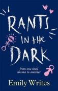 Rants in the Dark