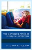 The Rhetorical Power of Children's Literature