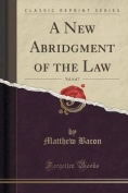 A New Abridgment of the Law, Vol. 6 of 7