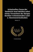 Achatinellen-Fauna Der Sandwich-Insel Molokai Nebst Einem Verzeichnis Der Ubrigen Daselbst Vorkommenden Land- U. Susswassermollusken; Band PT 12 [GER]