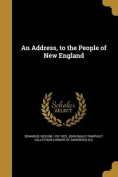 An Address, to the People of New England