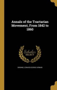 Annals of the Tractarian Movement, from 1842 to 1860