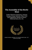The Assembly of the North-West