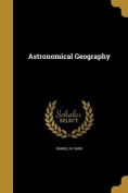 Astronomical Geography