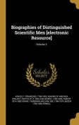 Biographies of Distinguished Scientific Men [Electronic Resource]; Volume 2