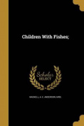 Children with Fishes;