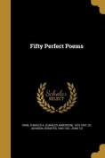 Fifty Perfect Poems