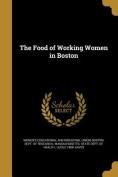 The Food of Working Women in Boston