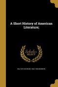 A Short History of American Literature;
