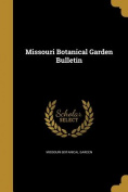 Missouri Botanical Garden Bulletin