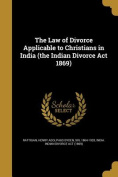The Law of Divorce Applicable to Christians in India