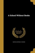 A School Without Books