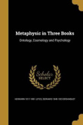 Metaphysic in Three Books