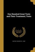 One Hundred Great Texts and Their Treatment; Texts