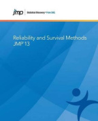Jmp 13 Reliability and Survival Methods
