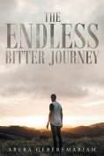The Endless Bitter Journey
