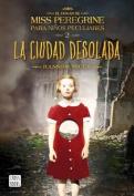 La Ciudad Desolada [Spanish]