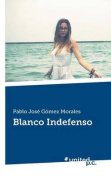 Blanco Indefenso [Spanish]