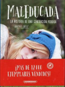 Maleducada [Spanish]