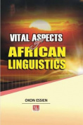 Vital Aspects of African Linguistics