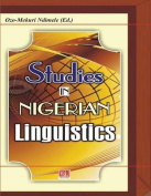 Studies in Nigerian Linguistics