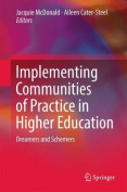 Implementing Communities of Practice in Higher Education
