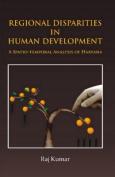 Regional Disparities in Human Development