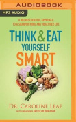 Think and Eat Yourself Smart [Audio]