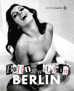 Born Wild in Berlin [GRE]