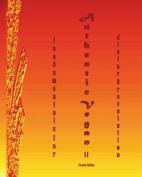 Authentic Vegan Fundamentals for Dietary Revolution II