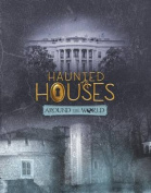 Haunted Houses Around the World (Snap Books