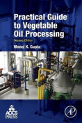 Practical Guide to Vegetable Oil Processing 2e