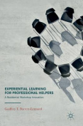 Experiential Learning for Professional Helpers